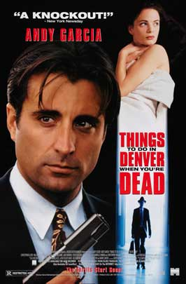 Things to Do in Denver When You're Dead - 27 x 40 Movie Poster - Style B