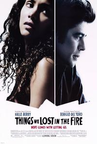 Things We Lost in the Fire - 11 x 17 Movie Poster - Style A