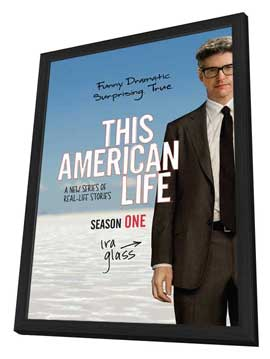 This American Life (TV) - 11 x 17 TV Poster - Style C - in Deluxe Wood Frame