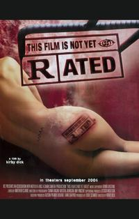 This Film Is Not Yet Rated - 11 x 17 Movie Poster - Style A