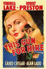 This Gun for Hire - 11 x 17 Movie Poster - Style A