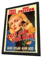 This Gun for Hire - 11 x 17 Movie Poster - Style A - in Deluxe Wood Frame