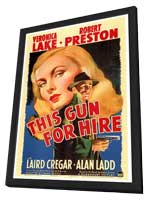 This Gun for Hire - 27 x 40 Movie Poster - Style A - in Deluxe Wood Frame