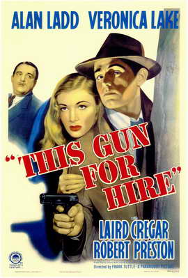 This Gun for Hire - 11 x 17 Movie Poster - Style B
