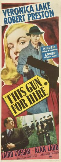 This Gun for Hire - 14 x 36 Movie Poster - Insert Style B