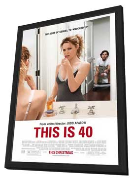 This Is 40 - 11 x 17 Movie Poster - Style A - in Deluxe Wood Frame