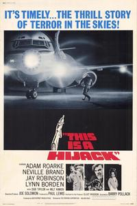 This Is a Hijack - 11 x 17 Movie Poster - Style A