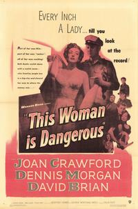 This Woman Is Dangerous - 11 x 17 Movie Poster - Style A