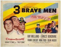 Three Brave Men - 22 x 28 Movie Poster - Half Sheet Style A