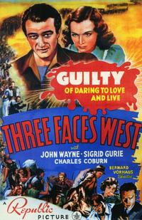 Three Faces West - 11 x 17 Movie Poster - Style A