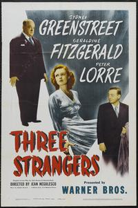 Three Strangers - 11 x 17 Movie Poster - Style B