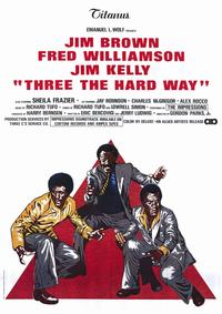 Three the Hard Way - 11 x 17 Movie Poster - Style B