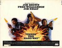 Three the Hard Way - 11 x 14 Movie Poster - Style C