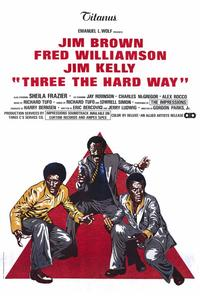 Three the Hard Way - 27 x 40 Movie Poster - Style B