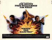 Three the Hard Way - 22 x 28 Movie Poster - Half Sheet Style A