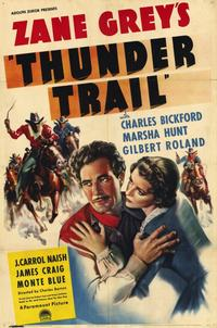 Thunder Trail - 11 x 17 Movie Poster - Style A
