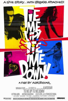 Tie Me Up! Tie Me Down! - 27 x 40 Movie Poster - Style A
