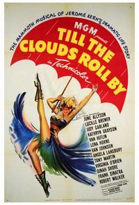 Till the Clouds Roll By - 27 x 40 Movie Poster - Style A