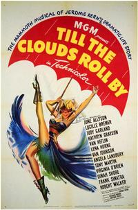 Till the Clouds Roll By - 43 x 62 Movie Poster - Bus Shelter Style A