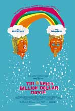 Tim and Eric's Billion Dollar Movie - 11 x 17 Movie Poster - Style B