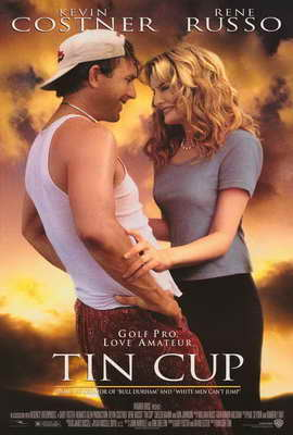 Tin Cup - 27 x 40 Movie Poster