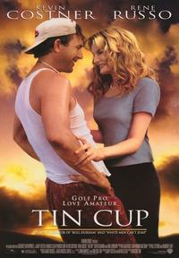 Tin Cup - 43 x 62 Movie Poster - Bus Shelter Style A