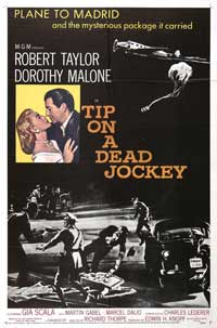 Tip on a Dead Jockey - 11 x 17 Movie Poster - Style A