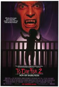 To Die For 2: Son of Darkness - 11 x 17 Movie Poster - Style A