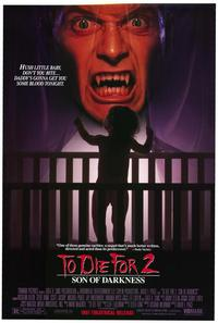 To Die For 2: Son of Darkness - 27 x 40 Movie Poster - Style A