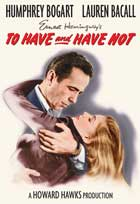 To Have & Have Not - 11 x 17 Movie Poster - Style G