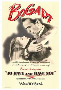 To Have & Have Not - 27 x 40 Movie Poster - Style A