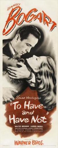 To Have & Have Not - 14 x 36 Movie Poster - Insert Style A