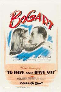 To Have & Have Not - 27 x 40 Movie Poster - Style B