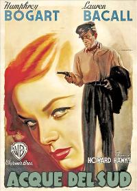 To Have & Have Not - 27 x 40 Movie Poster - Italian Style B