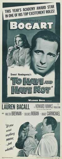 To Have & Have Not - 14 x 36 Movie Poster - Insert Style B