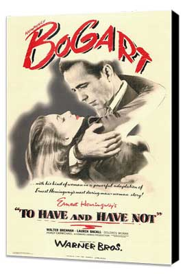To Have & Have Not - 11 x 17 Movie Poster - Style A - Museum Wrapped Canvas