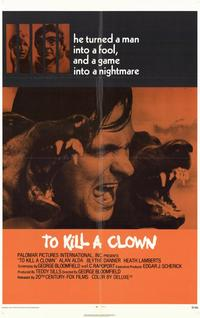 To Kill a Clown - 11 x 17 Movie Poster - Style A