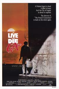To Live & Die in L.A. - 43 x 62 Movie Poster - Bus Shelter Style A