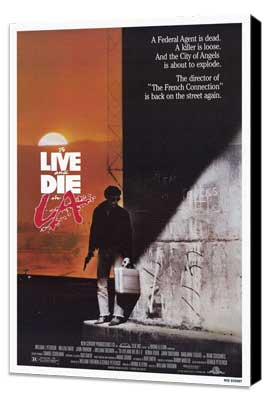 To Live & Die in L.A. - 27 x 40 Movie Poster - Style A - Museum Wrapped Canvas