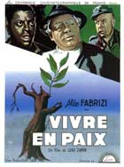 To Live in Peace - 11 x 17 Movie Poster - French Style A