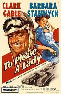 To Please a Lady - 43 x 62 Movie Poster - Bus Shelter Style A