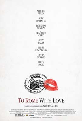 To Rome with Love - 11 x 17 Movie Poster - Style A