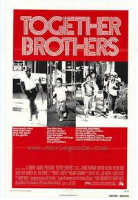 Together Brothers - 27 x 40 Movie Poster - Style A