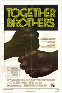 Together Brothers - 27 x 40 Movie Poster - Style B
