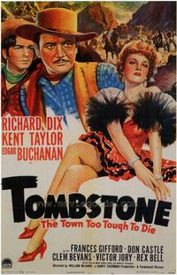 Tombstone, the Town Too Tough to Die - 27 x 40 Movie Poster - Style A
