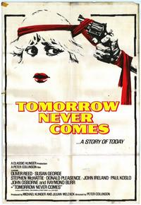 Tomorrow Never Comes - 27 x 40 Movie Poster - Style A