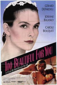 Too Beautiful for You - 11 x 17 Movie Poster - Style A