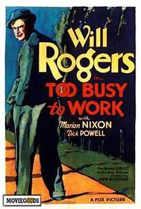 Too Busy to Work - 27 x 40 Movie Poster - Style A