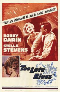 Too Late Blues - 11 x 17 Movie Poster - Style A