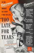 Too Late for Tears - 11 x 17 Movie Poster - Style B